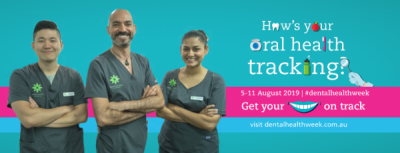 Dental Health Week 2019 - How's Your Oral Health Tracking?